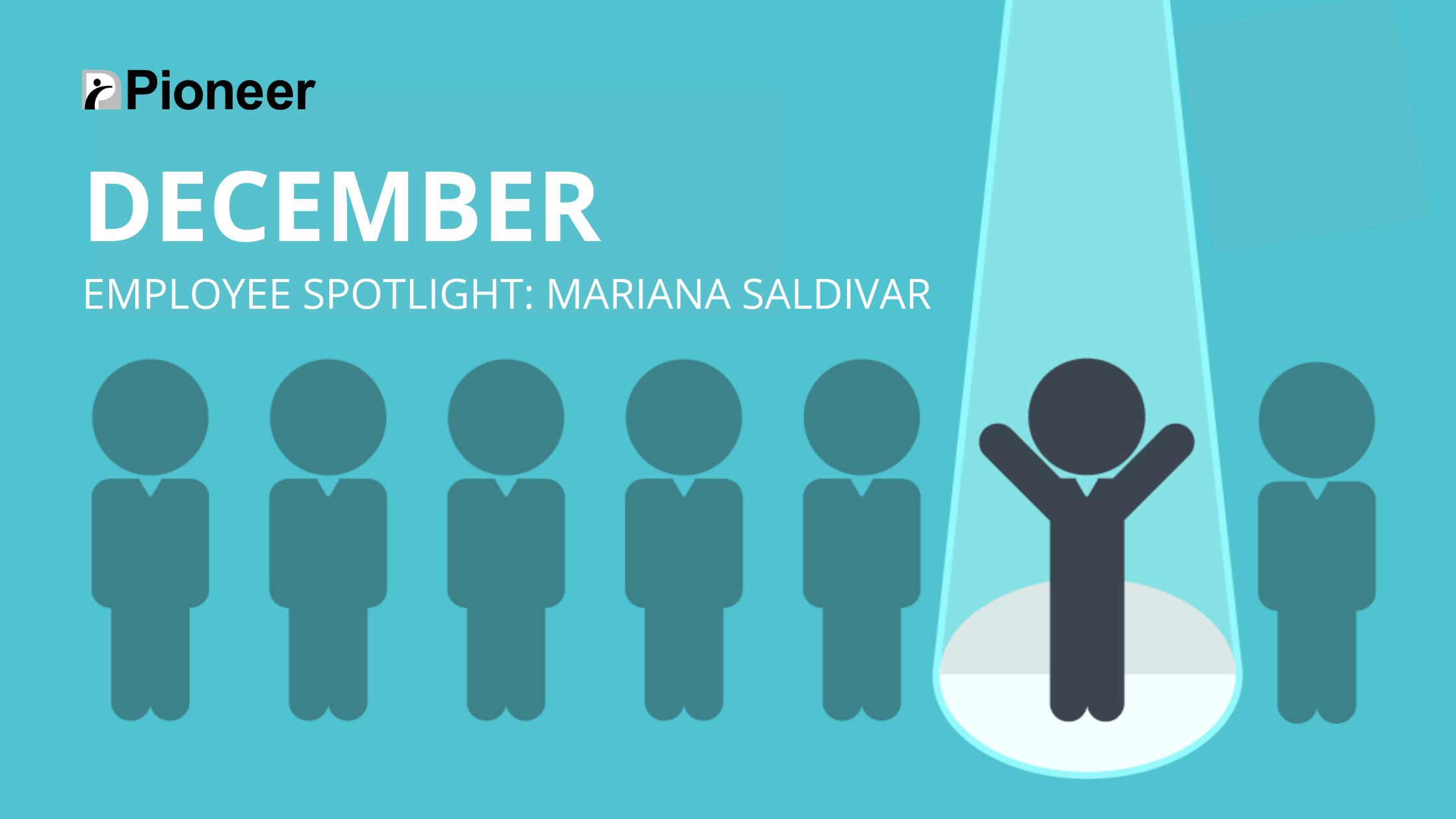 December Employee Spotlight: Mariana Saldivar