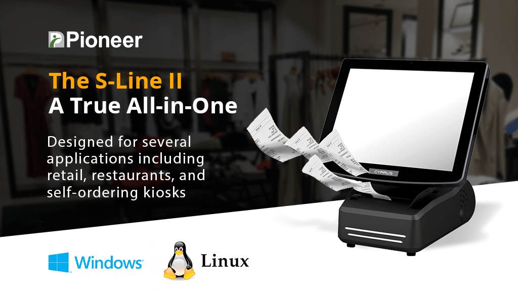 Pioneer's S-Line: Ideal for Multiple POS Retail Environments